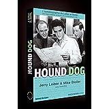 Hound Dog, l'autobiographie de Leiber & Stollerpar David Ritz