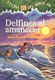 Delfines al Amanecer (Casa del Arbol) (Spanish Edition)