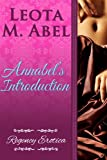 Annabels Introduction (The Erotic Education of a Naughty Miss - Regency Erotica Book 1)