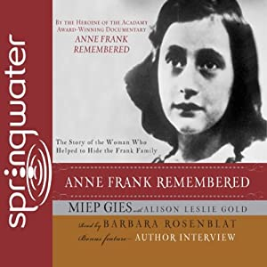 Anne Frank Remembered Audiobook