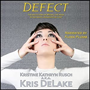 Defect: Assassins Universe | [Kristine Kathryn Rusch, Kris DeLake]