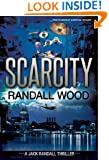 Scarcity (Jack Randall Book 3)