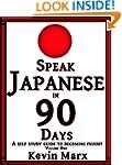 Speak Japanese in 90 Days: A Self Stu...