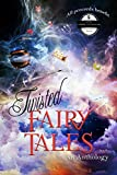 img - for Twisted Fairy Tale: An anthology book / textbook / text book