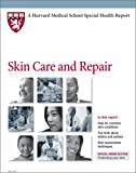 Harvard Medical School Skin Care and Repair
