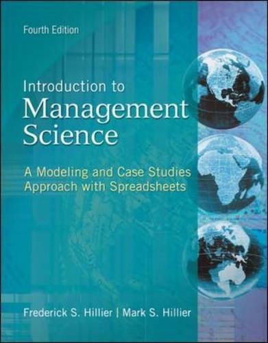Introduction to Management Science: A Modeling and Case...