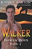 Walker: Bowen Boys (Volume 1)