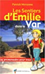 Les sentiers d'Emilie dans le Var : 2...