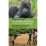 Meine Expeditionen zu den Letzten ihrer Art: mit Sabine WünschBei Berggorillas, Schneeleoparden und anderen...