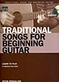 img - for Traditional Songs for the Beginning Guitar Book/CD (String Letter Publishing) (Acoustic Guitar) book / textbook / text book