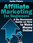 Affiliate Marketing for Beginners - A...