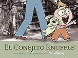 El Conejito Knuffle: Un Cuento Aleccionador (Knuffle Bunny Series) (Spanish Edition)
