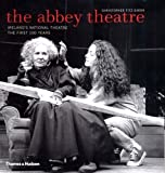 img - for The Abbey Theatre: Ireland's National Theatre, The First 100 Years by Christopher Fitz-Simon (2003-09-29) book / textbook / text book