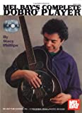 Mel Bay Complete Dobro Player Book/CD Set