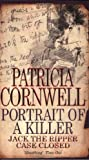 Patricia Cornwell Portrait Of A Killer: Jack the Ripper - Case Closed