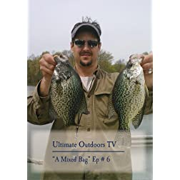 "Ultimate Outdoors TV Series - ""A Mixed Bag"""