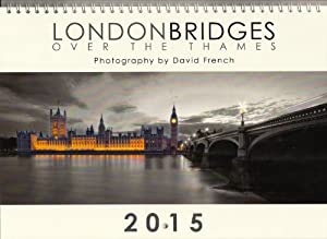 2015 Wall Calendar of London Bridges over the Thames