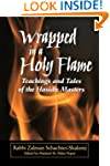 Wrapped in a Holy Flame: Teachings an...