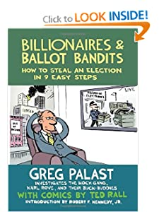 Billionaires & Ballot Bandits How to Steal an Election in 9 Easy Steps - Greg Palast