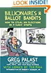 Billionaires & Ballot Bandits: How to...