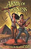 img - for Army of Darkness Volume 1: Hail To The Queen, Baby! TP book / textbook / text book