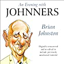 An Evening with Johnners  by Brian Johnston Narrated by Brian Johnston