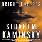 Bright Futures | Stuart M. Kaminsky