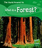 What's in a Forest (Read and Learn: World Around Us) (Read and Learn: World Around Us)