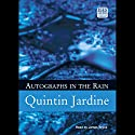Autographs in the Rain: Bob Skinner, Book 11 Audiobook by Quintin Jardine Narrated by James Bryce