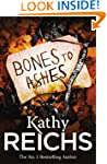 Bones to Ashes: (Temperance Brennan 10)