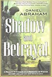 Shadow and Betrayal (Long Price Quartet)