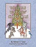 img - for The Little Wolf Cubs' Christmas Gift book / textbook / text book