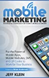 img - for Mobile Marketing: Successful Strategies for Today's Mobile Economy book / textbook / text book