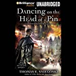 Dancing on the Head of a Pin: A Remy Chandler Novel, Book 2 (       UNABRIDGED) by Thomas E. Sniegoski Narrated by Luke Daniels