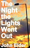 The Night the Lights Went Out (English Edition)