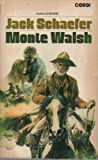 Monte Walsh (0552090077) by Schaefer, Jack