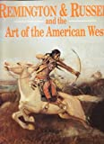 img - for Remington & Russell and the Art of the American West book / textbook / text book