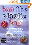Ban the Plastic Bag: A Community Acti...