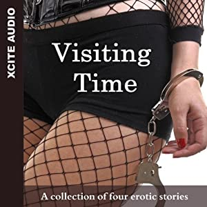 Visiting Time: A Collection of Four Erotic Stories | [Miranda Forbes (editor)]