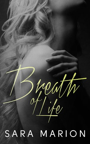 Breath of Life by Sara Marion