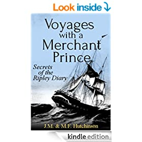 Voyages with a Merchant Prince: Secrets of the Ripley Diary