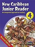 img - for New Caribbean Readers: Junior 4 (New Caribbean Readers) book / textbook / text book
