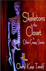Skeletons in the Closet &amp; Other Creepy Stories