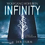 Infinity: Der Turm | Wolfgang Hohlbein