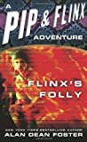 Flinx's Folly (0345450396) by Foster, Alan Dean