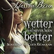 Wetter Has Never Been Better: Pura Vida! | [Alessia Brio]