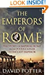 The Emperors of Rome: The Story of Im...