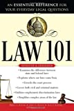 img - for Law 101, 2E: An Essential Reference for Your Everyday Legal Questions book / textbook / text book