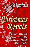 Christmas Revels: Four Regency Novellas (English Edition)