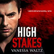 High Stakes: Vittorio Crime Family, Book 1 | Vanessa Waltz